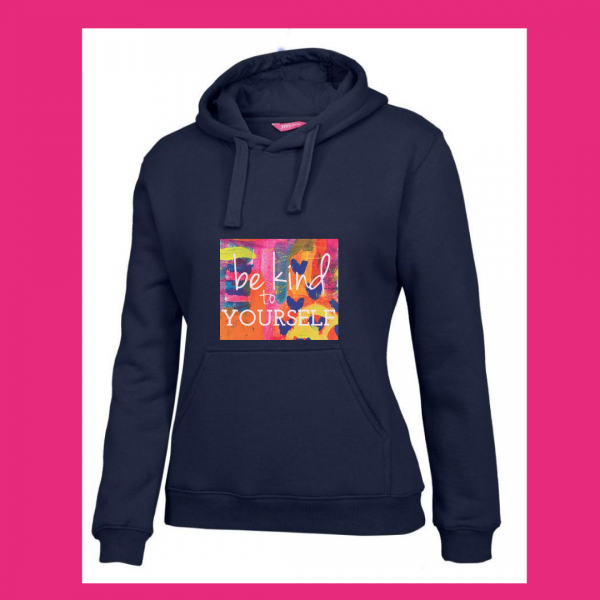 be kind to your self hoodie